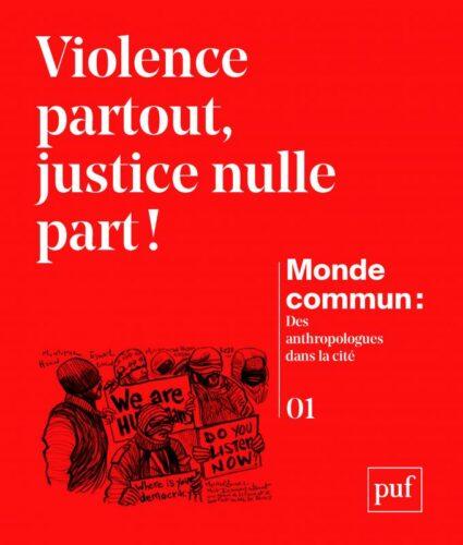 couverture du numéro 1 - Violence partout, justice nulle part!